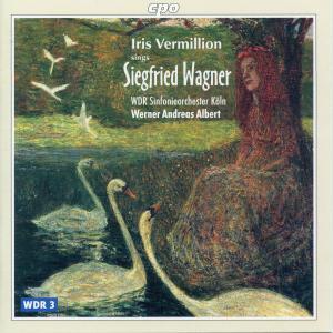 Iris Vermillion - Siegfried Wagner: Scenes & Arias (2000)
