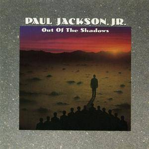 Paul Jackson, Jr. - Out Of The Shadows (1990) {Atlantic}
