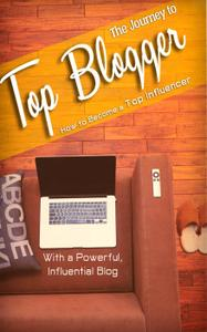 The Journey to Top Blogger: This course will give you great tips how to become a top blogger and generate a passive income