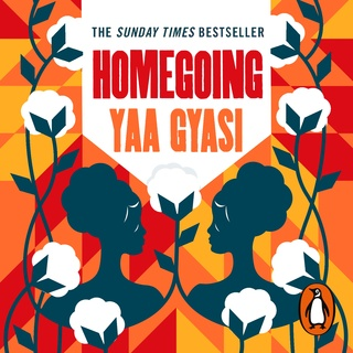 «Homegoing» by Yaa Gyasi