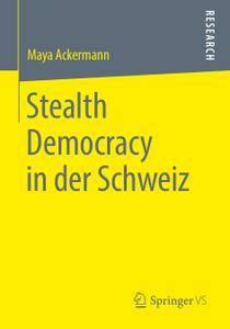 Stealth Democracy in der Schweiz