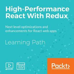 Learning Path: High-Performance React With Redux