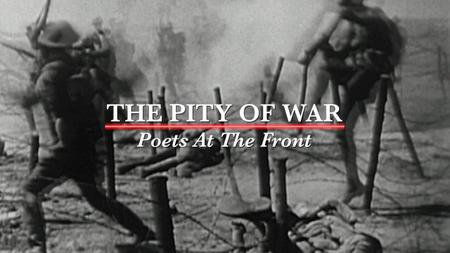 The Pity of War: Poets at the Front (2018)