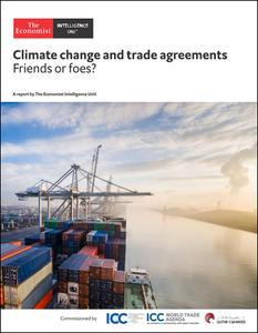 The Economist (Intelligence Unit) - Climate change and trade agreements, Friends of foes? (2019)