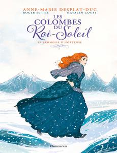 Les Colombes du Roi-Soleil - Tome 4 - La Promesse d'Hortense