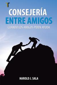 «Consejería entre amigos» by Harold Sala