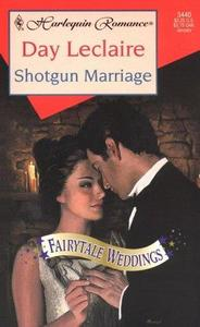 Shotgun Marriage (Fairytale Weddings) (Harlequin Romance)