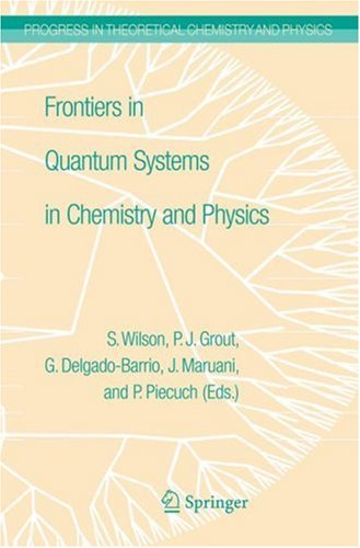 Frontiers in Quantum Systems in Chemistry and Physics (repost)