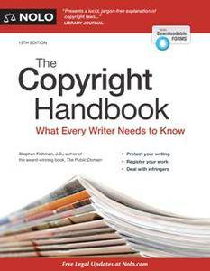 The Copyright Handbook : What Every Writer Needs to Know, 13th Edition