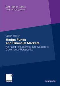Hedge Funds and Financial Markets: An Asset Management and Corporate Governance Perspective (Repost)