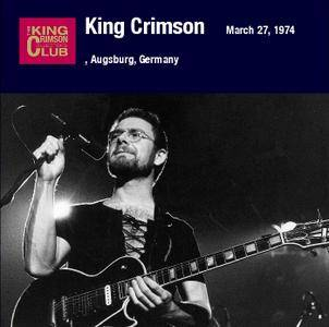 King Crimson - Augsburg, Germany - March 27, 1974 (2007) {DGM Official Digital Download}