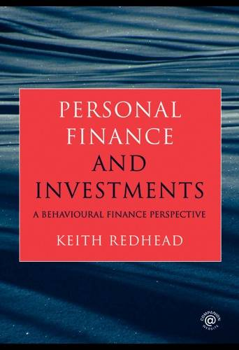 Personal Finance and Investments: A Behavioural Finance Perspective (Repost)