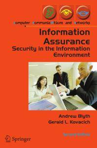 Information Assurance: Security in the Information Environment, Second Edition (Repost)