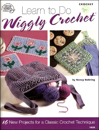 Learn to Do Wiggly Crochet by Nancy Nehring