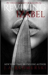 Reviving Izabel (In the Company of Killers) (Volume 2)