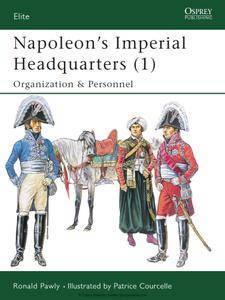Napoleons Imperial Headquarters (1): Organization & Personnel (repost)