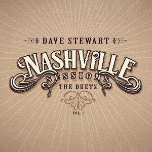 Dave Stewart - Nashville Sessions: The Duets, Vol. 1 (2017)