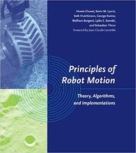 Principles of Robot Motion: Theory, Algorithms, and Implementations