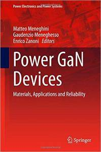 Power GaN Devices: Materials, Applications and Reliability (repost)
