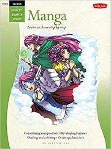Drawing: Manga: Learn to draw step by step (How to Draw & Paint)