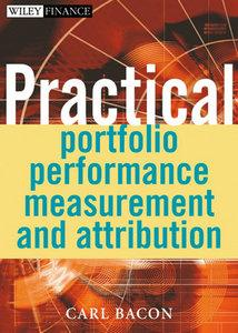 Practical Portfolio Performance Measurement and Attribution (repost)
