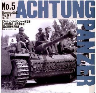 Sturmgeschutz III, Stug IV & SIG.33 (Achtung Panzer No.5)