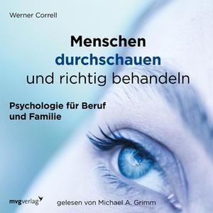 «Menschen durchschauen und richtig behandeln» by Werner Correll