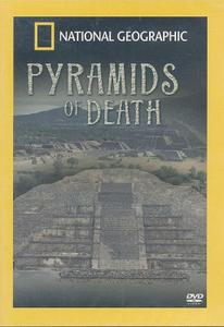 National Geographic - Pyramids of Death (2005)