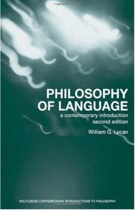 Philosophy of Language: A Contemporary Introduction (2nd edition) [Repost]