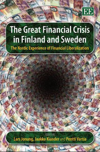 The Great Financial Crisis in Finland and Sweden: The Nordic Experience of Financial Liberalization (repost)