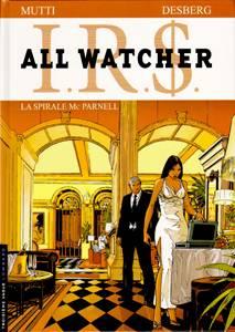I.R.$ All Watcher 4 - La Spirale Mc Parnell