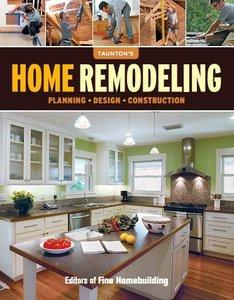 Home Remodeling: Planning, Design, Construction (Repost)