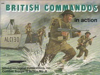British Commandos in Action (Squadron Signal 3008) (repost)