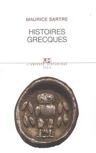 """Maurice Sartre, """"Histoires grecques"""""""