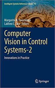Computer Vision in Control Systems-2: Innovations in Practice (Repost)