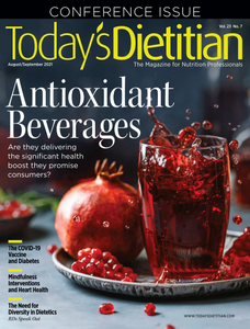 Today's Dietitian - August/September 2021