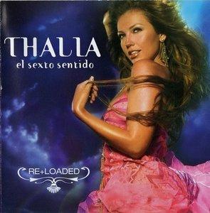 Thalia - El Sexto Sentido: Re+Loaded (2006)