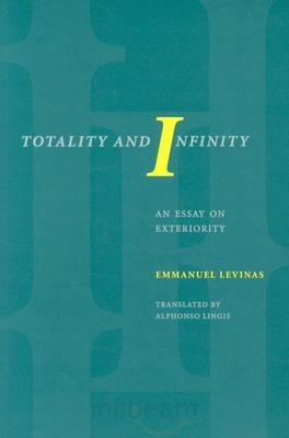 Totality and Infinity: An Essay on Exteriority [Repost]
