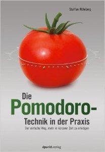 Die Pomodoro-Technik in der Praxis: Der einfache Weg, mehr in kürzerer Zeit zu erledigen (repost)
