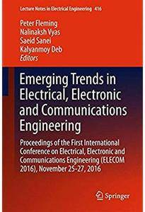Emerging Trends in Electrical, Electronic and Communications Engineering [Repost]