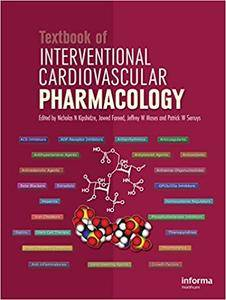 Textbook of Interventional Cardiovascular Pharmacology (Repost)