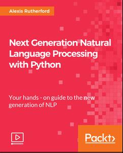 Next Generation Natural Language Processing with Python