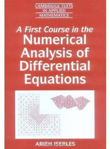 A First Course in the Numerical Analysis of Differential Equations [Repost]