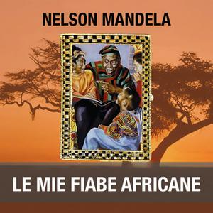 «Le mie fiabe africane» by Nelson Mandela