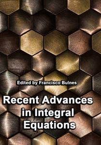 """Recent Advances in Integral Equations"" ed. by Francisco Bulnes"