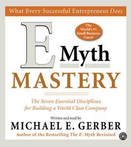 «E-Myth Mastery» by Michael E. Gerber