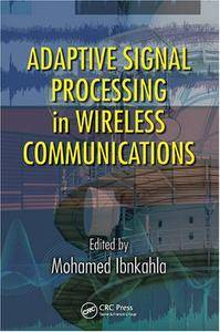 Adaptive Signal Processing in Wireless Communications (Repost)