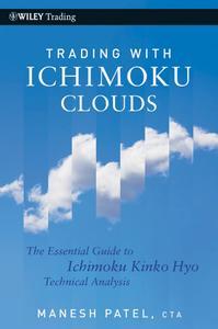 Trading with Ichimoku Clouds: The Essential Guide to Ichimoku Kinko Hyo Technical Analysis (Wiley Trading)