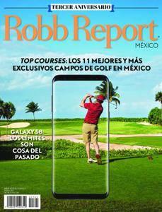 Robb Report México - abril 2017