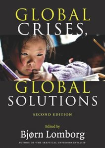 Global Crises, Global Solutions: Costs and Benefits